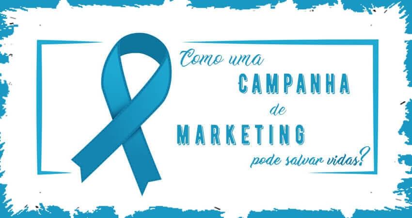 Novembro Azul: como uma campanha de marketing pode salvar vidas?