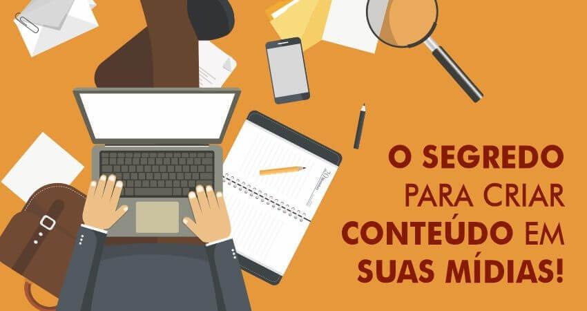 Rede sociais: descubra o segredo de como criar conteúdo